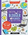 How to Be a Blogger and Vlogger in 10 Easy Lessons: Learn how to create your own blog, vlog, or podcast and get it out in the blogosphere! (Super Skills)