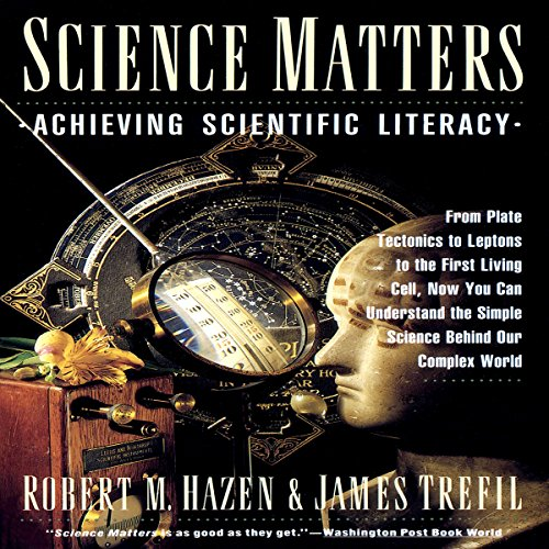 Science Matters: Achieving Science Literacy by Random House Audio