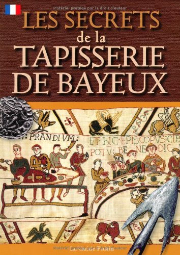 Bayeux Tapestry Secrets - French (Pitkin Guides) by Brenda Williams (2010-07-31)