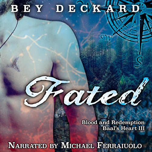 Fated: Blood and Redemption: Baal's Heart, Book 3 Audiobook [Free Download by Trial] thumbnail