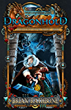 Dragonhold: Book Two of the Artifacts of Power trilogy