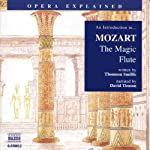 Mozart: The Magic Flute | Thomson Smillie