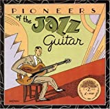 Pioneers of the Jazz Guitar / Various