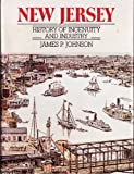 New Jersey: History of ingenuity and industry