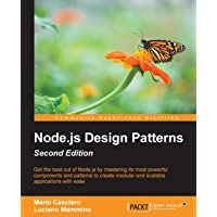 Node.js Design Patterns -: Master best practices to build modular and scalable server-side web applications