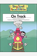 ON TRACK, STUDENT EDITION, SING SPELL READ AND WRITE, SECOND EDITION Paperback