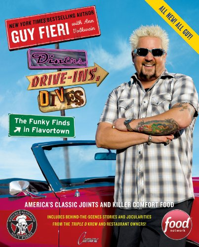 Diners, Drive-Ins, and Dives: The Funky Finds in Flavortown: America's Classic Joints and Killer Comfort Food (Diners Drive Ins And Dives Map By State)