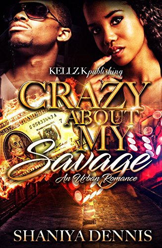 Search : Crazy About My Savage: An Urban Romance