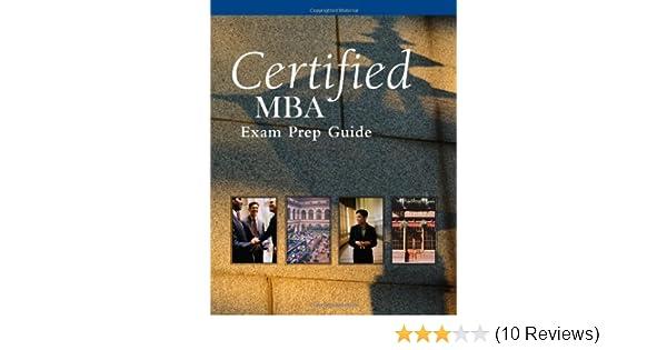 amazon com certified mba exam prep guide 9780324202397 cengage rh amazon com Exam Study Guide Brady Michael Morton Cicerone Exam Study Guide