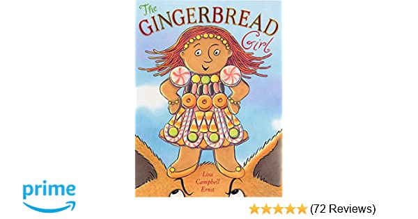 The Gingerbread Girl Lisa Campbell Ernst 9780525476672 Amazon