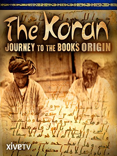 Journey Messenger - The Koran: Journey to the Book's Origin