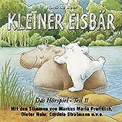 Kleiner Eisbär. Das Hörspiel Teil 1 | Hans de Beer