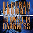 To Dwell in Darkness (Duncan Kincaid-Gemma James Mysteries, Book 16) (Duncan Kincaid/Gemma James Novels (Audio))