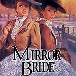 Mirror Bride | Jane Peart