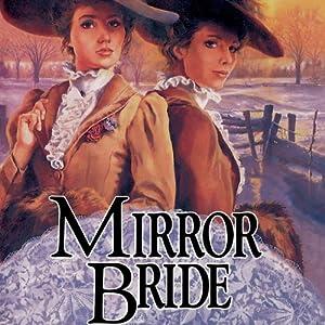 Mirror Bride Audiobook
