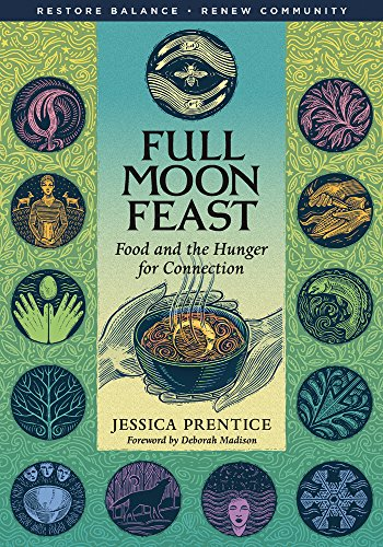 (Full Moon Feast: Food and the Hunger for)