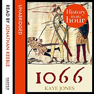 1066: History in an Hour Hörbuch