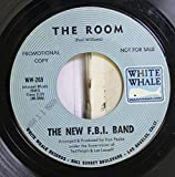 The New F.B.I. Band 45 RPM The Room / The Ballad of Bonnie & Clyde