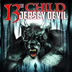 13th Child: Jersey Devil | Dan Marro