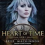 Heart of Time: Ruined Heart Series, Book 1 | Skye MacKinnon