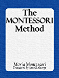 The Montessori Method (Illustrated)