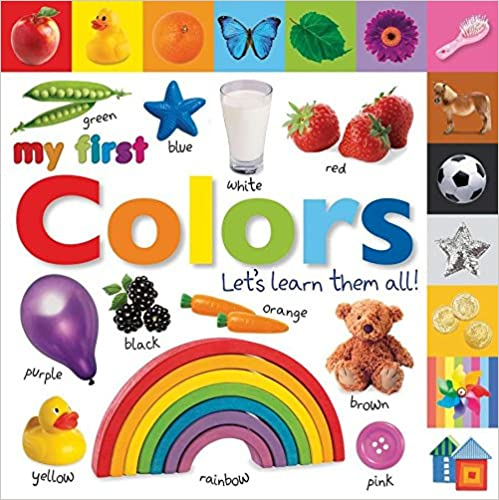 Tabbed Board Books: My First Colors: Let's Learn Them All! (Tab Board Books) by Amazon