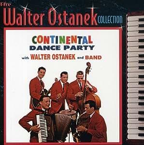 Walter Ostanek//Continental Dances                                                                                                                                                                                                                                                    Original recording remastered