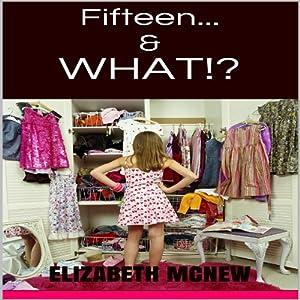 Fifteen &...What?! Audiobook