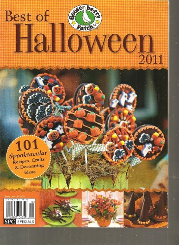 Gooseberry Patch Best of Halloween Magazine (101 Spooktacular Recipes Crafts & decorating Ideas, 2011) (Gooseberry Patch Best Of Halloween)
