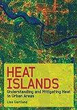 Heat Islands, Lisa Gartland, 1844072509