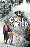 Search : The Call of the Wild: The Graphic Novel (Campfire Graphic Novels)