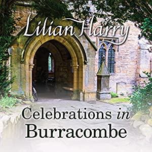 Celebrations in Burracombe Audiobook