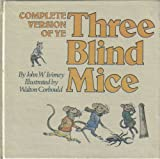 Complete Version of Ye Three Blind Mice, John W. Ivimey, 0723222568