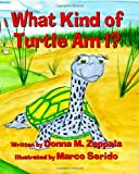 What Kind of Turtle Am I?, Donna M. Zappala, 1936381141