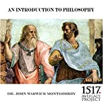 An Introduction to Philosophy | John Warwick Montgomery