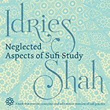 Neglected Aspects of Sufi Studies Audiobook by Idries Shah Narrated by David Ault