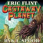 Castaway Planet: Boundary, Book 4   Eric Flint,Ryk E. Spoor