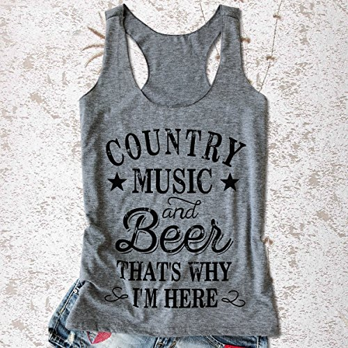 f4c7d8739e3e8 NATAY Women's Funny Country Music and Beer That's Why I'm Here Letters  Print Tank