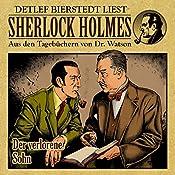 Der verlorene Sohn (Sherlock Holmes: Aus den Tagebüchern von Dr. Watson) | Detlef Bierstedt