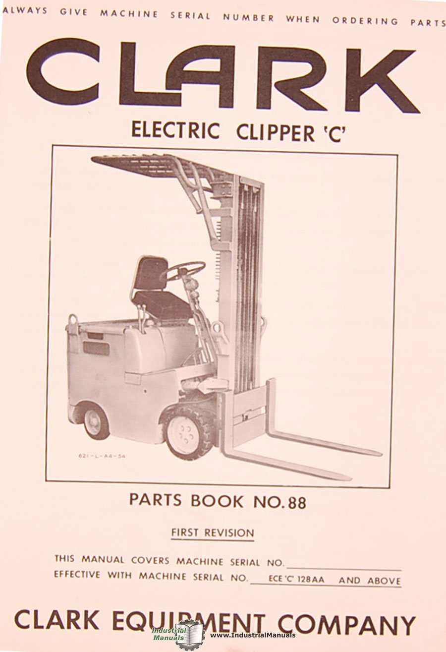 Clark Electric Clipper C, Forklift Truck Parts and Assemblies Manual: Clark:  Amazon.com: Books