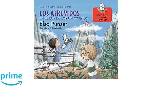 Los atrevidos en el país de los unicornios / The Daring in a World of Unicorns (Taller de Emociones) (Spanish Edition): Elsa Punset: 9788448845834: ...