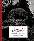 Outside, Barry Lopez, 1595341897