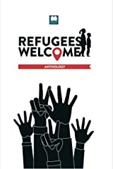 The Refugees Welcome Kindle Edition