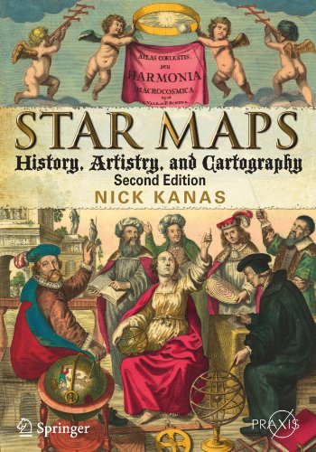 Antiquarian Map - Star Maps: History, Artistry, and Cartography (Springer Praxis Books)