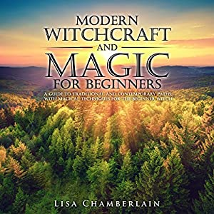 Modern Witchcraft and Magic for Beginners Hörbuch