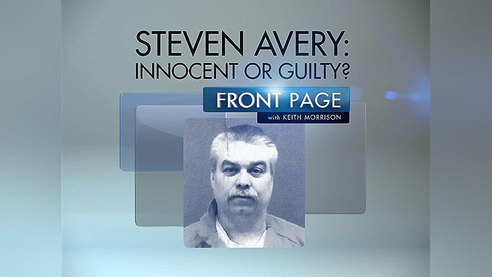 Steven Avery: Innocent or Guilty? - Season 1