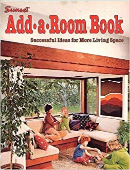 living with add book. sunset add-a-room book: successful ideas for more living space: sunset: 9780376010025: amazon.com: books with add book g