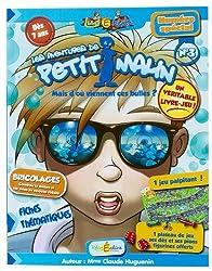 Les aventures de Petit Malin n°3 : Mais d'où viennent ces bulles ?