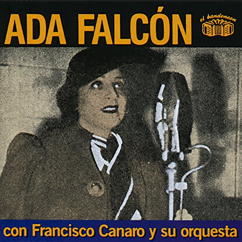... Ada Falcon Con Francisco Canar.