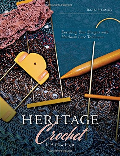 Heritage Crochet in a New Light: Enriching Your Designs with Heirloom Lace Techniques (Sign Hairpin)